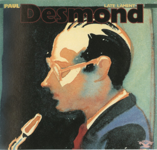 Paul Desmond—Late Lament