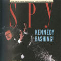 SPY: Kennedy Bashing!