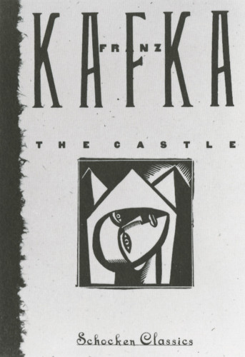 Franz Kafka: The Castle, Diaries, and The Complete Stories