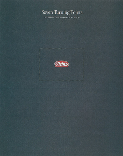 Seven Turning Points H.J. Heinz Company 1988 Annual Report