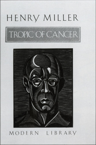 Tropic of Cancer: Henry Miller