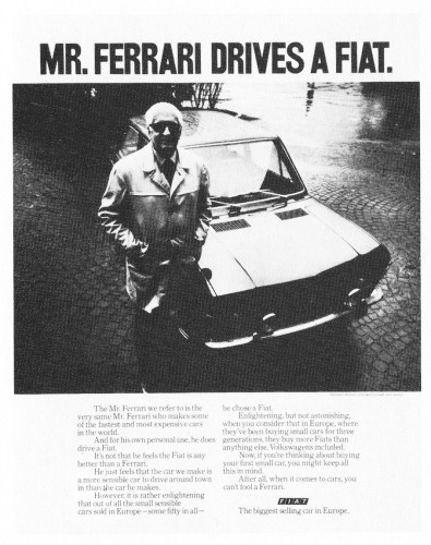 """Mr. Ferrari drives a Fiat."""