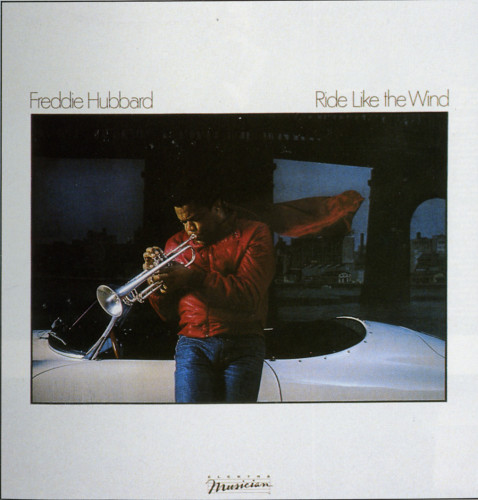 Freddie Hubbard - The Body And The Soul