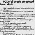 """90% of all people are caused by accidents."""