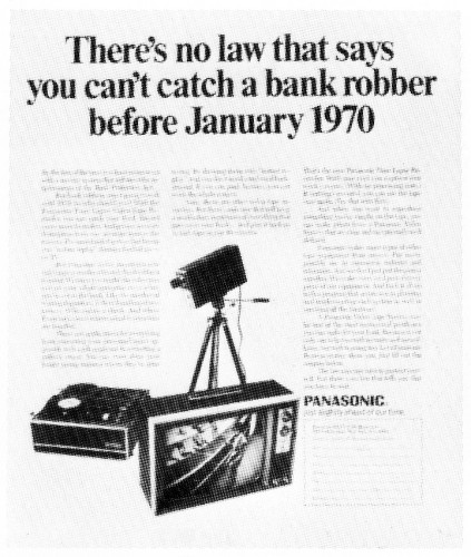 """There's no law that says you can't catch a bank robber before January 1970."""