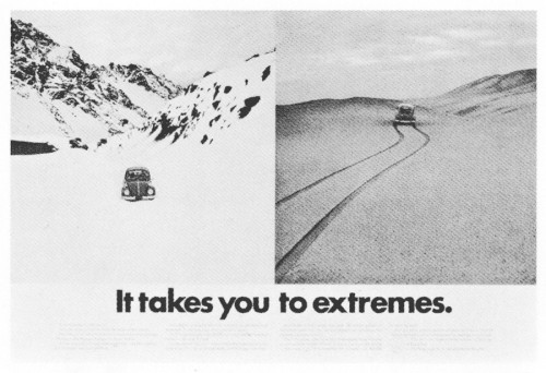 """It takes you to extremes."""
