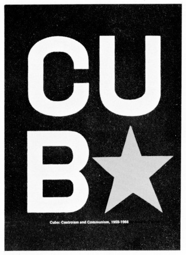 Cuba: Castroism and Communism, 1959–1966 book jacket
