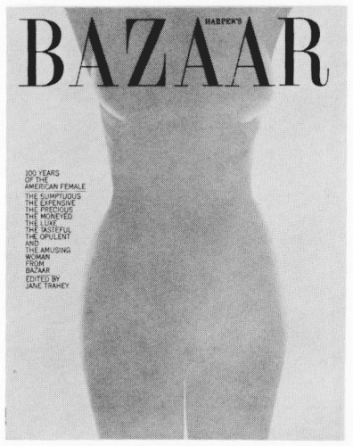 Harper's Bazaar 100 Years of the American Female