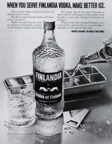 """When you serve Finlandia Vodka…"""