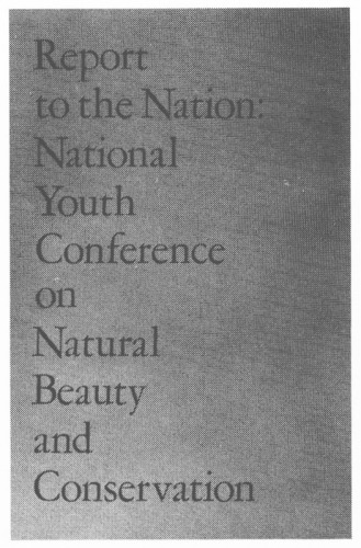 A Report to the Nation: National Youth Conference on Natural Beauty and Conservation brochure