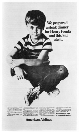 We prepared a steak dinner for Henry Fonda and this kid ate it.