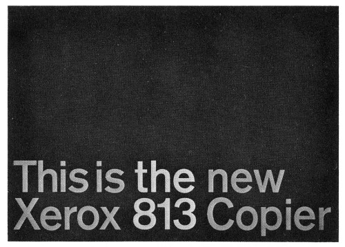 This is the new Xerox 813 copier, pop-up folder