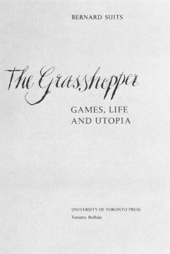 The Grasshopper: Games, Life, and Utopia