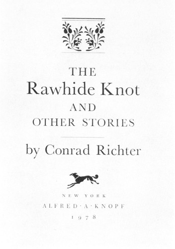 The Rawhide Knot And Other Stories