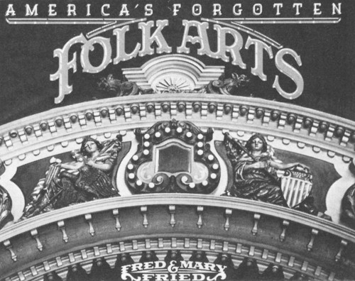 America's Forgotten Folk Arts
