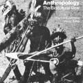 Anthropological: The Biocultural View