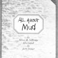 All About Mud
