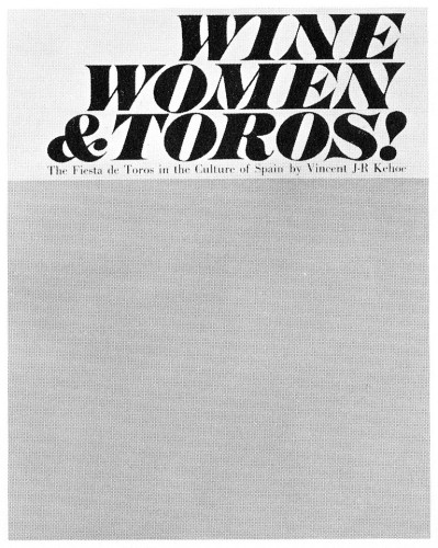 Wine, Women & Toros! book jacket