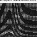 The Computer as a tool in Mathematical Research, brochure