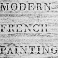 Modern French Painting, catalogue
