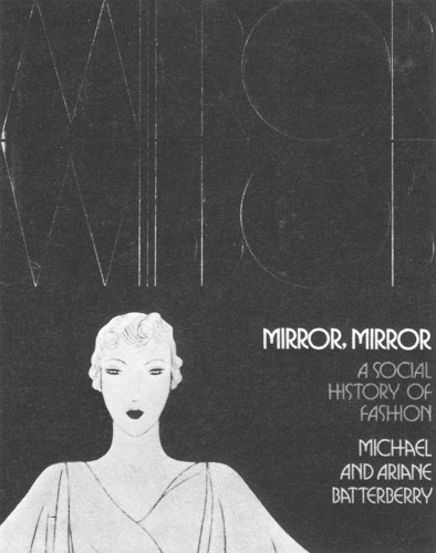 Mirror, Mirror, A Social History of Fashion