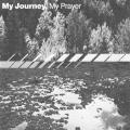 My Journey My Prayer