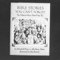 Bible Stories You Can't Forget, No Matter How Hard You Try