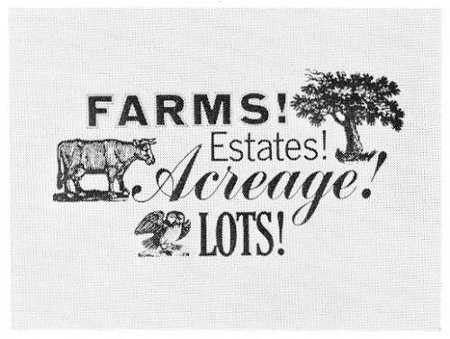 Farms! Estates! Acreage! Lots!