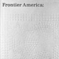 Frontier America:  The Far West
