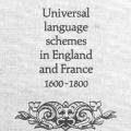 Universal Language Schemes in England & France: 1600–1800