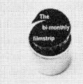 The Bi-Monthly Filmstrip