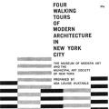 Four Walking Tours of Modern Architecture in New York City