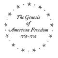 The Genesis of American Freedom: 1765–1795