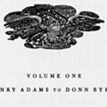 Bibliography of American Literature: Volume I: Henry Adams to Donn Byrne