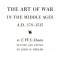 The Art of War in the Middle Ages: A.D. 378–1515