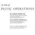 An Atlas of Pelvic Operations