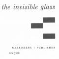 The Invisible Glass