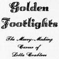 Golden Footlights, The Merry-Making Career of Lotta Crabtree