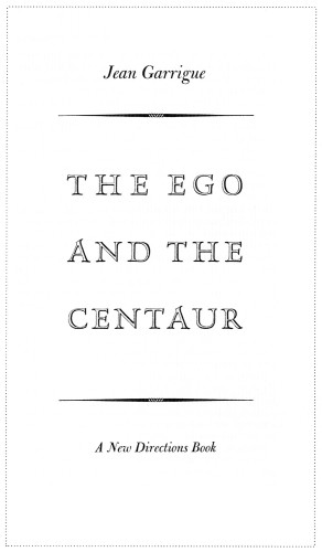 The Ego and the Centaur