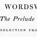 The Prelude, with a selection from the shorter poems and sonnets