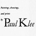 Paintings, Drawings, and Prints by Paul Klee