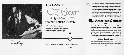 The Book of Oz Cooper: An appreciation of Oswald Bruce Cooper, with characteristic examples of his art in lettering, type designing and such of his writings as reveal the Cooperian Typographic Gospel