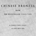 Chinese Bronzes from the Buckingham Collection