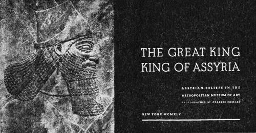 The Great King, King of Assyria: Assyrian Reliefs in the Metropolitan Museum of Art