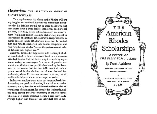The American Rhodes Scholarships, a Review of the First Forty Years