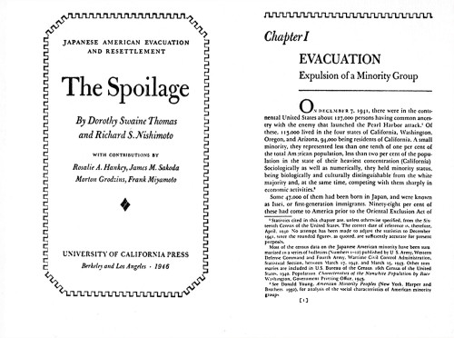 The Spoilage: Japanese-American Evacuation and Resettlement