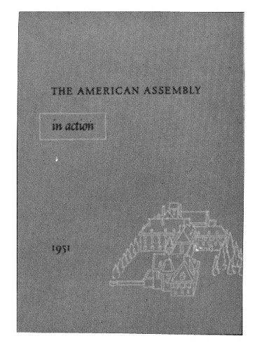 The American Assembly in Action, 1951