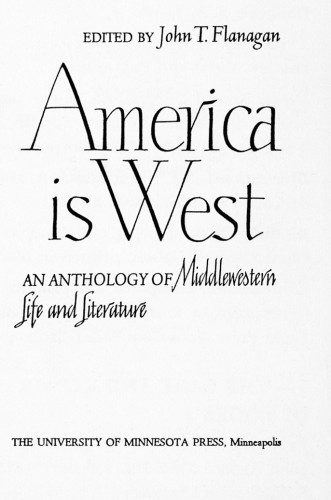 America is West, An Anthology of Middlewestern Life and Literature