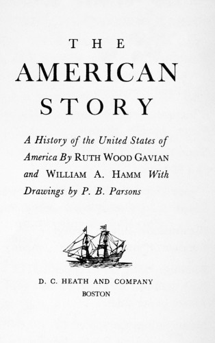The American Story, A History of the United States of America