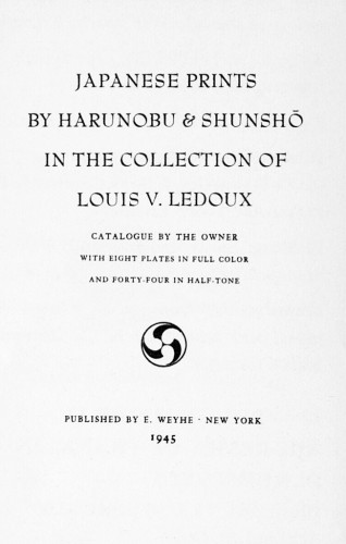 Japanese Prints by Harunobu & Shunsho, in the Collection of Louis V. Ledoux